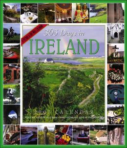 2007 365 Days In Ireland Wall Calendar