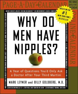2007 Why Do Men Have Nipples? Box Calendar