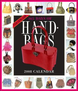 2008 365 Handbags Wall Calendar