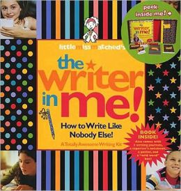 Little Missmatched's The Writer in Me!: How to Write Like Nobody Else!