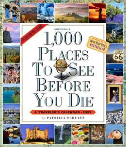 2009 1,000 Places to See Wall Calendar