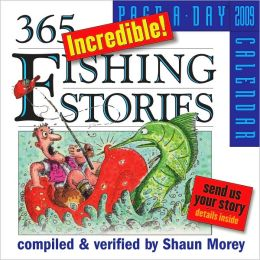 2009 Incredible Fishing Stories Page-A-Day Calendar