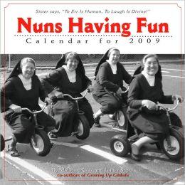 2009 Nuns Having Fun Wall Calendar