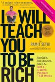 Book Cover Image. Title: I Will Teach You To Be Rich, Author: Ramit Sethi