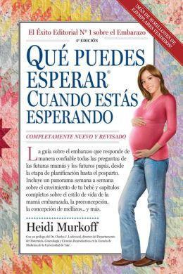 Qué puedes esperar cuando estás esperando (What to Expect When You're Expecting)
