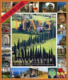 2012 365 Days in Italy Picture-A-Day Wall Calendar