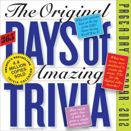 2012 The Original 365 Days of Amazing Trivia Page-A-Day Calendar