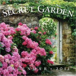 2012 The Secret Garden Wall Calendar