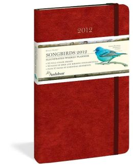 2012 Audubon Songbirds Daily Muse Weekly Planner Calendar
