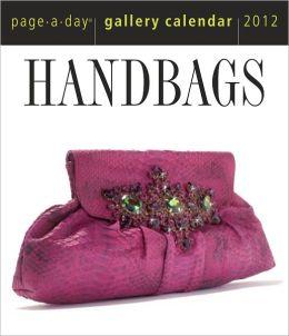 2012 Handbags Page-A-Day Gallery Calendar
