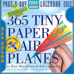 2012 365 Tiny Paper Airplanes Page-A-Day Calendar