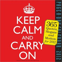 2012 Keep Calm and Carry On Page-A-Day Calendar