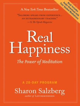 Real Happiness - Enhanced Ebook Edition: The Power of Meditation: A 28-Day Program (Enhanced Edition)