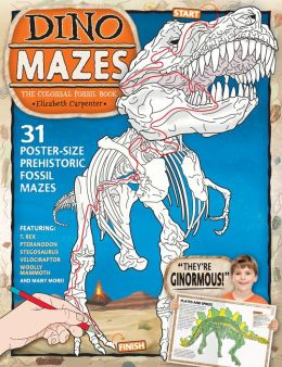 DinoMazes: The Colossal Fossil Book Featuring 31 Anatomically Correct Mazes