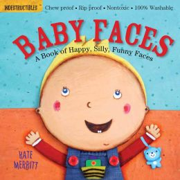 Baby Faces (Indestructibles Series)