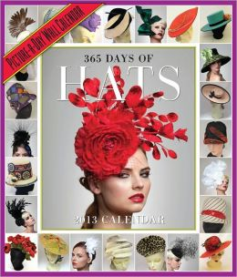 2013 365 Days of Hats Calendar
