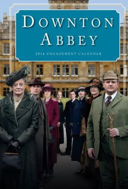2014 Downton Abbey Engagement Calendar