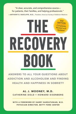 The Recovery Book: Completely Updated and Revised