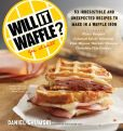 Book Cover Image. Title: Will It Waffle?, Author: Daniel Shumski