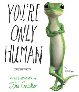 You're Only Human: A Guide to Life (PagePerfect NOOK Book)