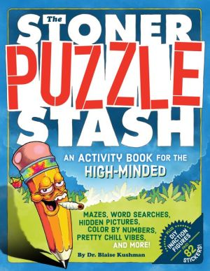 The Stoner Puzzle Stash: A Coloring and Activity Book for the High-Minded