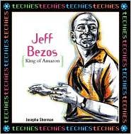 Jeff Bezos: King of Amazon.com