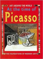 In the Time of Picasso: The Foundations of Modern Art