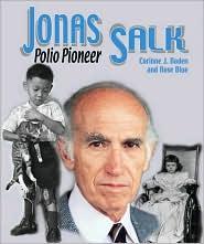 Jonas Salk: Polio Pioneer