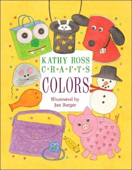 Kathy Ross Crafts: Colors