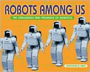Robots among Us: The Challenges and Promises of Robotics