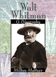 Walt Whitman: A Biography