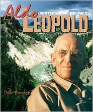 Aldo Leopold: Protector/Wild