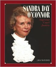Sandra Day O'Connor: Supreme Court Justice