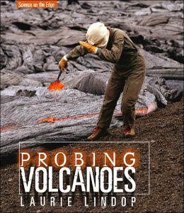 Probing Volcanoes (Science on the Edge Series)