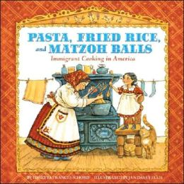 Pasta, Fried Rice, and Matzoh Balls: Immigrant Cooking in America