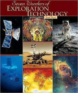 Seven Wonders of Exploration Technology
