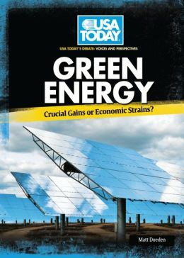 Green Energy: Crucial Gains or Economic Strains?