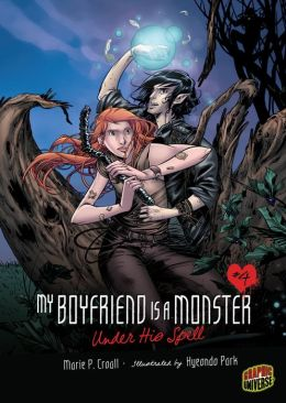 Under His Spell (My Boyfriend Is a Monster Series #4)