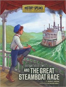 Benjamin Brown and the Great Steamboat Race