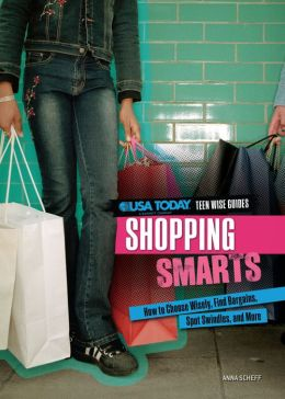 Shopping Smarts: How to Choose Wisely, Find Bargains, Spot Swindles, and More