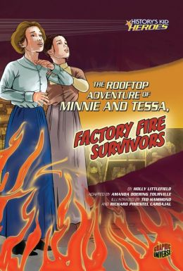 The Rooftop Adventure of Minnie and Tessa, Factory Fire Survivors
