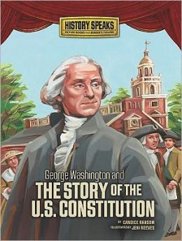 George Washington and the Story of the U.S. Constitution