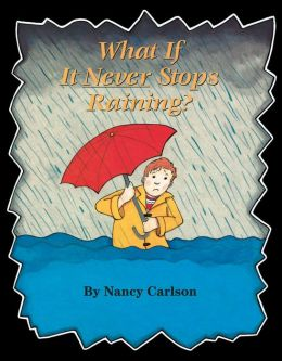 What If It Never Stops Raining?