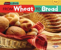 From Wheat to Bread
