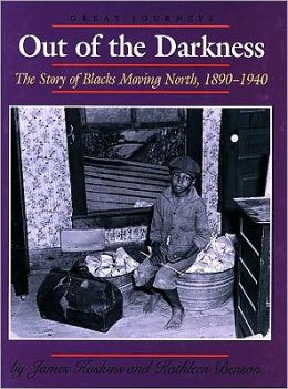 Out of the Darkness: The Story of Blacks Moving North 1890-1940