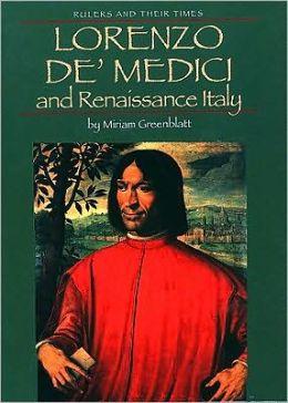 Lorenzo de'Medici and Renaissance Italy
