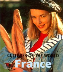 France (Cultures of the World Series)