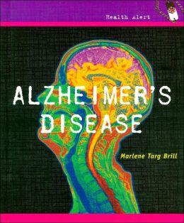 Alzheimer's Disease (Health Alert Series)
