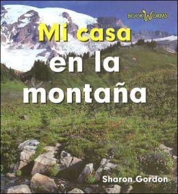 Mi Casa en la Montana