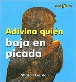 Adivina Quien Baja en Picada